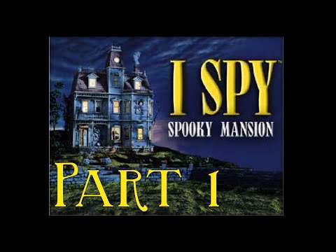 Let's Play I-Spy: Spooky Mansion - Part 1