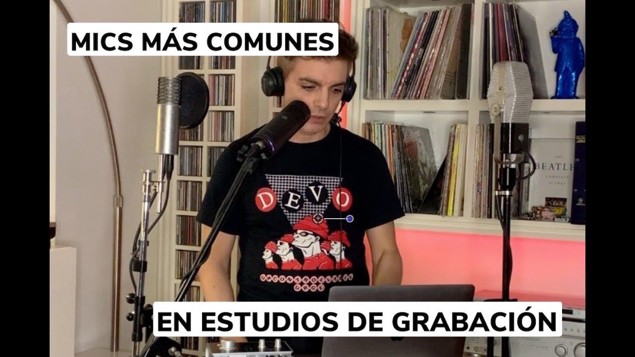 Mics más comunes en estudios de grabación - Ale Sergi