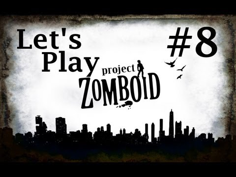 Episode 8 - Let's Play Project Zomboid - Things Go Rotten