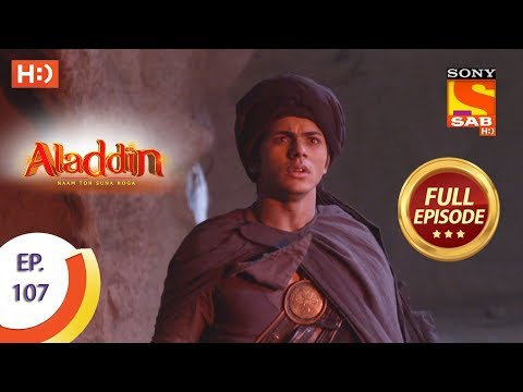 Aladdin - Ep 107 - Full Episode - 11th January, 2019
