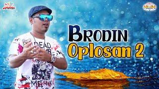 Download lagu Brodin - Oplisan 2 (Official Music Video)