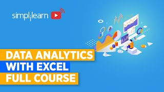 Data Analytics With Excel Full Course | Data Analytics Full Course | Data Analytics | Simplilearn