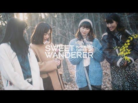 【ももクロMV】ももいろクローバーZ『Sweet Wanderer』Music Video
