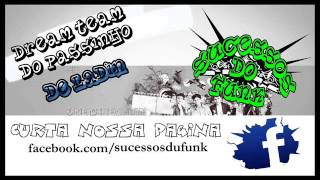 DREAM TEAM DO PASSINHO - DE LADIN (SucessosDoFunk)