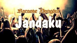 [5.66 MB] Karaoke Jandaku Dangdut