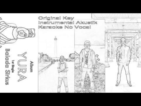 Karaoke Akustik Instrumental Balada Sirkus Yura Yunita