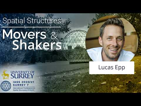 Play video: 'Spatial Structures; Movers and Shakers' - with Lucas Epp