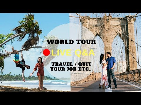 🔴 LIVE Q&A: THE WORLD TOUR TRAVEL 12x12 - Budget, Itinerary, Quitting Job, Planning ...