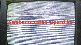 Memperbaiki tv gambar bergaris hitam putih seperti selendang batik
