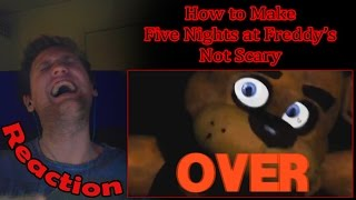 How to Make Five Nights at Freddy's Not Scary REACTION! | PIZZA! |