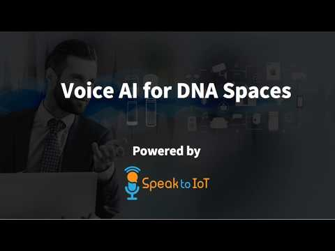Voice AI by Speak to IoT for Cisco DNA Spaces