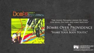 Watch Bombs Over Providence The Grand Preamble Annie Get Your Gun Mask Ductape And Some Matches video