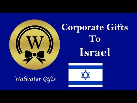 Best Tips To Send Corporate Gifts To Israel | Watch The Video