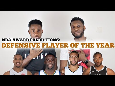 NBA AWARDS 2018 PREDICTION: DEFENSIVE PLAYER OF THE YEAR
