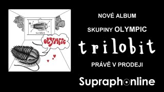 Olympic - Trilobit (upoutávka z balkonu Supraphonu)
