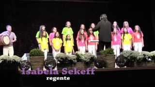 I FESTCANTUS - Cantus Firmus Infanto Juvenil - Isabela Sekeff - El Sueño Grande