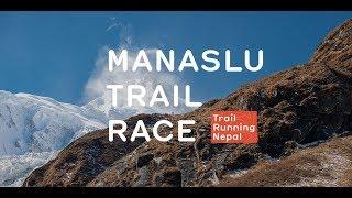 Manaslu Trail Race 2017   Full Course Trails