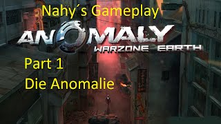 # 1 Nahy´s Gameplay Anomaly Warzone Earth Bagdad Part 1 Die Anomalie