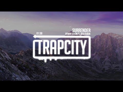 Arman Cekin - Surrender (ft. Josh Rubin) | [1 Hour Version]
