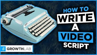 How to write a script for a video