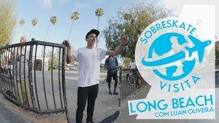 Sobreskate visita Long Beach com Luan Oliveira