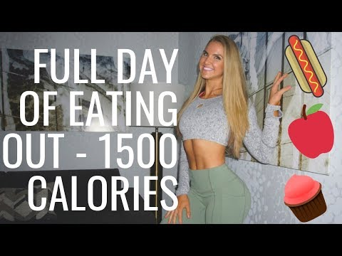 FULL DAY OF EATING OUT 1500 CALORIES
