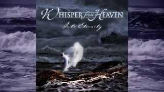 WHISPER FROM HEAVEN - INTO ETERNITY (Christian Metal)