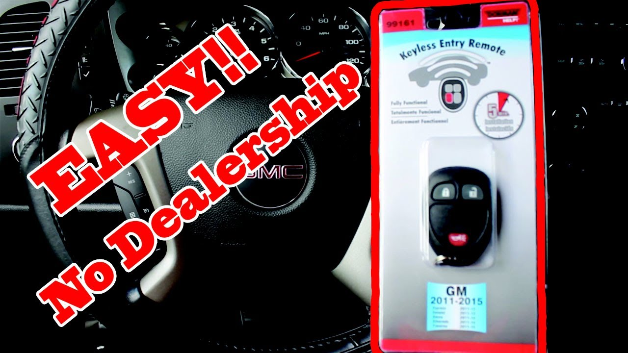 2011-15 GMC Sierra Key fob remote programming! NO DEALERSHIP