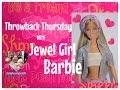 2000 Jewel Girl Barbie Doll Review✨- Throwback Thursday!