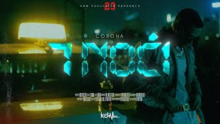 CORONA - 7 NOCI (OFFICIAL VIDEO)