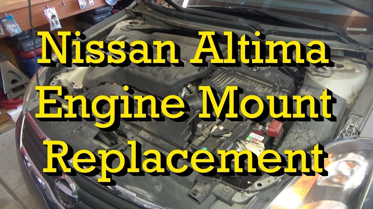 hight resolution of nissan engine mount motor mount diagnosis and replacement 2007 altima 2 5 2007 2012 similar