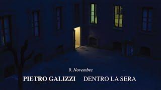 Pietro Galizzi - Novembre - Dentro La Sera