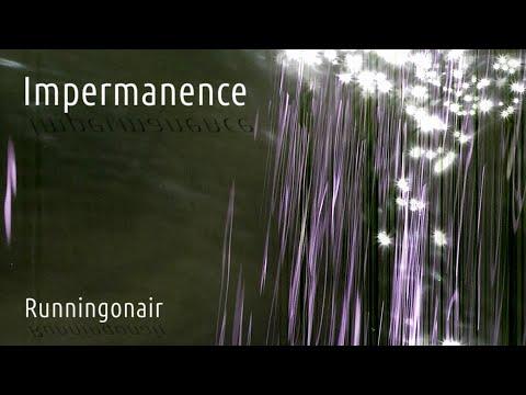Runningonair - Impermanence