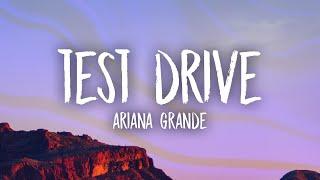 Download Ariana Grande - Test Drive (Lyrics)