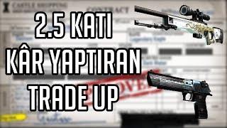 2.5 KATI KÂR YAPTIRAN TRADE UP! CS:GO Trade UP #8