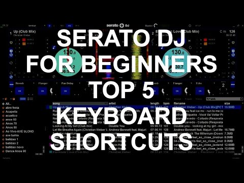 Serato DJ For Beginners - Top 5 Serato DJ Keyboard Shortcuts