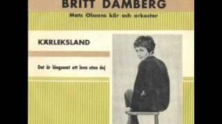 Britt Damberg - Det är långsamt att leva utan dig