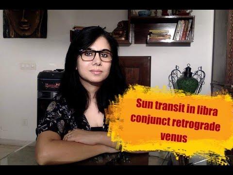 Sun in Libra with retrograde venus- October November 2018 transit