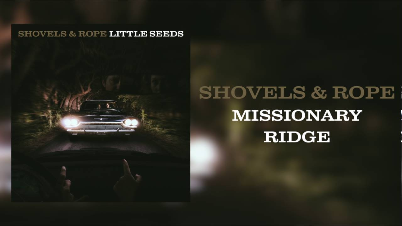 shovels-rope-missionary-ridge-audio-only-new-west-records