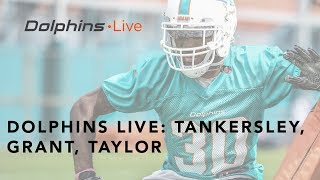 Dolphins Live: Cordrea Tankersley, Jakeem Grant and Vincent Taylor meet with the media