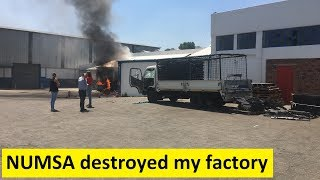 NUMSA destroyed my factory | With Kevin Freese