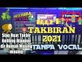 GEMA TAKBIR 2021 TANPA VOCAL KOPLO | REAL LIVE SAMPLING KORG PA700