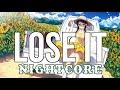 (NIGHTCORE) Lose It - Kane Brown