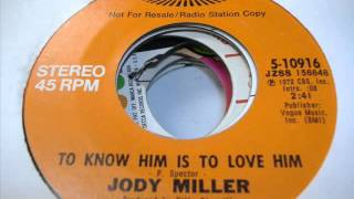 Watch Jody Miller To Know Him Is To Love Him video