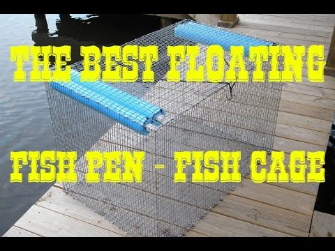 Fish Pen - Live Bait Tank - Fish Cage - Floating Livewell