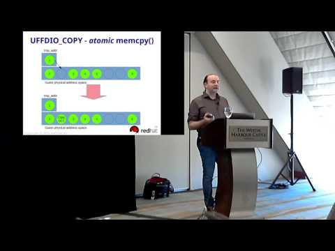 [2016] LinuxCon: Userland Page Faults and Beyond: Why, How and What's Next by Andrea Arcangeli