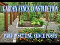 How To Build a Fence for your Garden