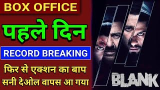 Blank Box Office Collection Day 1, Blank Movie 1st Day Box Office Collection, Sunny Deol, Karan,
