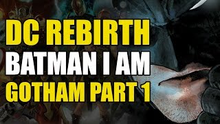 The End of Batman? (Batman Rebirth Vol 1: I Am Gotham Part 1)