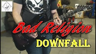 Bad Religion - Downfall - Guitar Cover (Tab in description!)